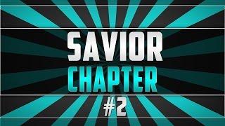 The Saviors: Chapter 2