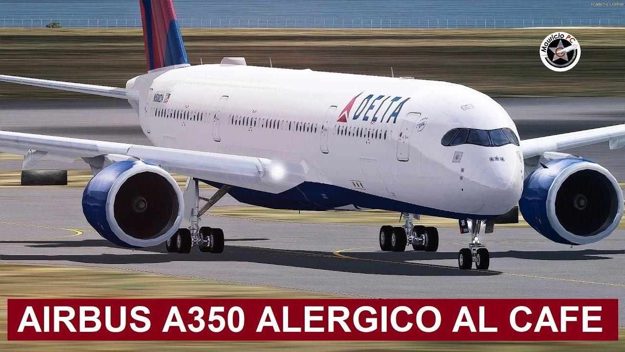 El avión alérgico al café - Airbus A350 (Asiana 751 y Delta 159)