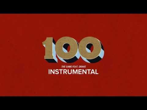 The Game - 100 (Ft. Drake) [Official Instrumental] (The Documentary 2) [2015]