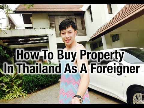 How To Buy Property In Thailand As a Foreigner