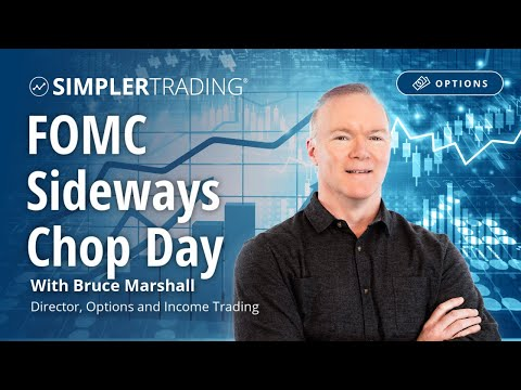 Options Trading: FOMC Sideways Chop Day | Simpler Trading