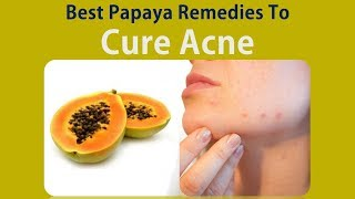 Best Papaya Remedies To Cure Acne, Pigmentations And Dark Spots - Papaya Face Mask