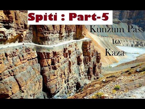 SPITI Valley : Part-5 : Kunzum Pass to Losar to Kaza