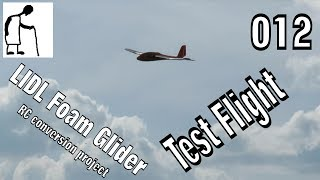 LIDL Foam Glider - 012 - Test Flight