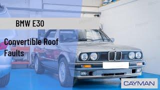BMW E30 Cabriolet Roof Faults