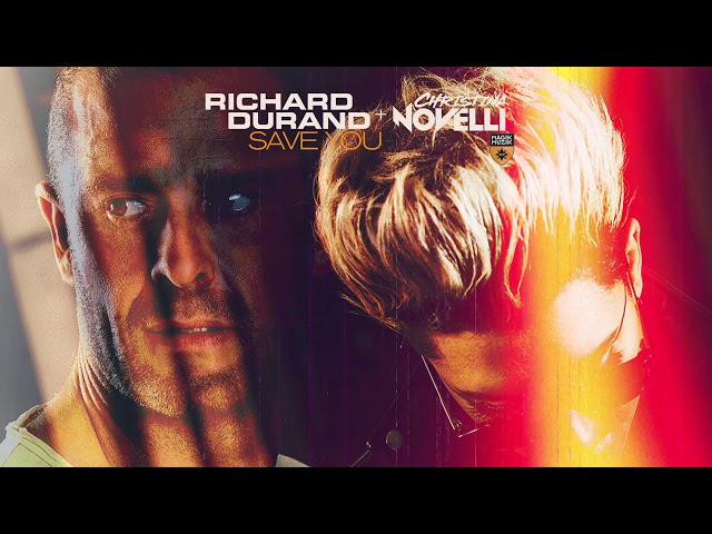 Richard Durand & Christina Novelli - Save You