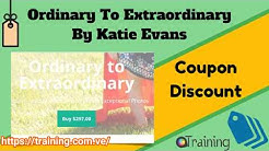 Ordinary To Extraordinary By Katie Evans Download