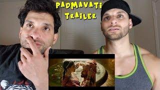 PADMAVATI Official Trailer [REACTION]