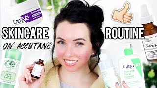 SKIN CARE ROUTINE Morning & Night (Dry Skin & While on Acc*tane)