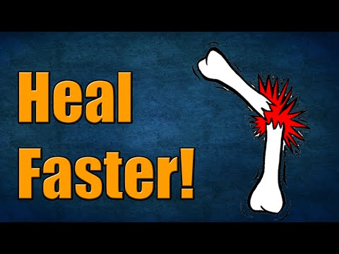 How to heal a broken bone faster!!