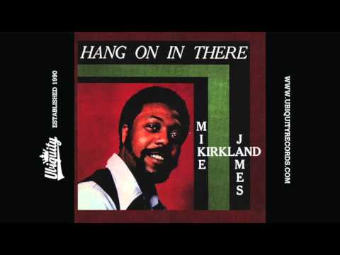 Mike James Kirkland: Baby I Need Your Loving