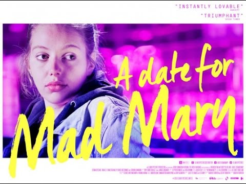 A Date for Mad Mary - Movie Review