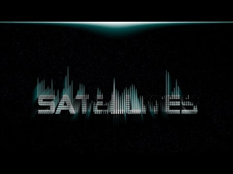 Satellites (by Capital Kings) Unofficial Audio Video