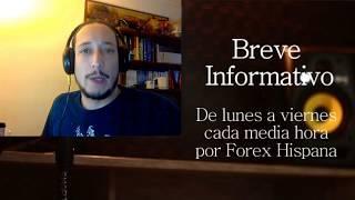 Breve Informativo NFPR - Noticias Forex del 4 de Agosto del 2017