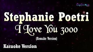 Stephanie Poetri  - I Love You 3000 (Karaoke Version)