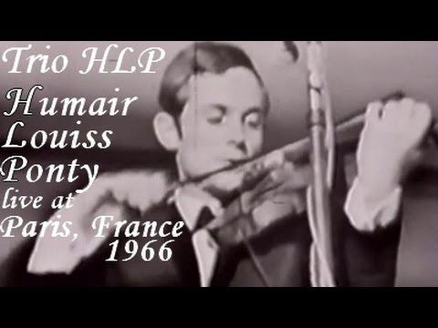 Jean-Luc Ponty & Trio HLP live in Paris, France (1966)