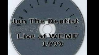 Jon The Dentist - Live at WEMF 99