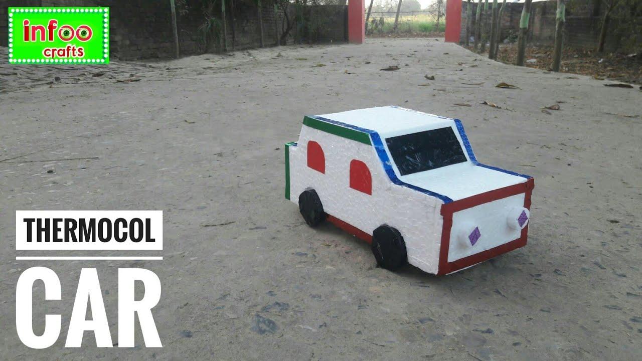 How To Make Thermocol Car | DIY- Thermocol Car | Thermocol Craft For ...