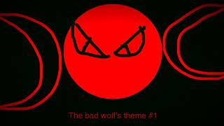 The Bad Wolf's theme #1