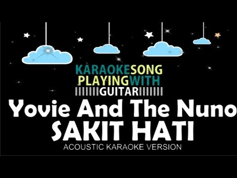 Yovie and The Nuno - Sakit Hati (Acoustic Karaoke Version)