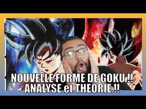 LA NOUVELLE FORME DE GOKU ! ANALYSE ET THEORIE !