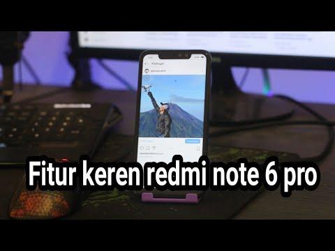 7 Fitur Keren Xiaomi  Redmi Note 6 Pro