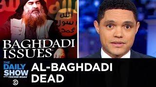 Trump Announces Killing of ISIS Leader al-Baghdadi  The Daily Show