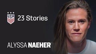 One Nation. One Team. 23 Stories: Alyssa Naeher