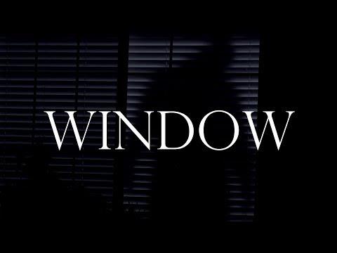 """Window"" 2019 Short Horror/Thriller Film"