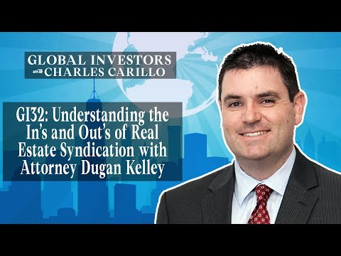 gi32:-understanding-the-in's-and-out's-of-real-estate-syndication-with-attorney-dugan-kelley