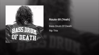 Route 69 (Yeah)