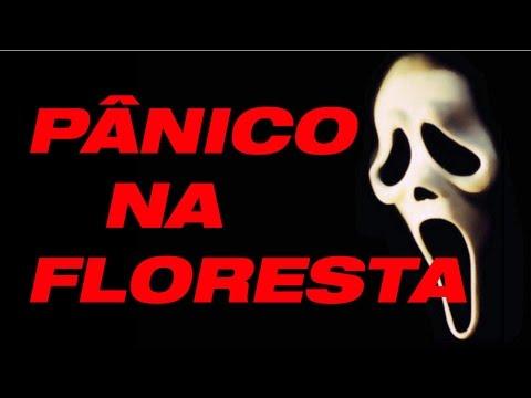 PÂNICO NA FLORESTA  - PARTE 1