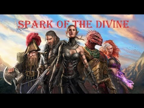 Spark of the Divine: Episode 6, Just a couple of crimes against nature
