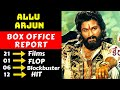 Allu Arjun Hit And Flop Movies List, Allu Arjun Box Office Collection Analysis
