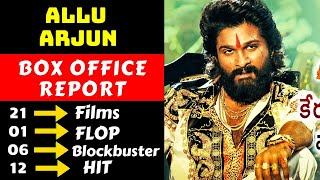 Allu Arjun Hit And Flop Movies List, Allu Arjun Box Office Collection Analysis