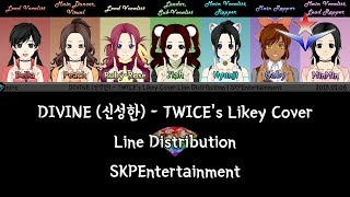 DIVINE (신성한) - TWICE's Likey (Smule Song Cover) Line Distribution