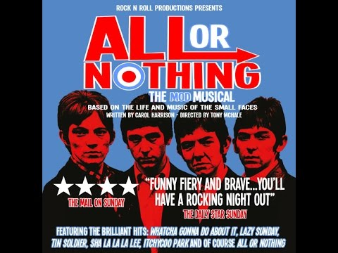 All or Nothing Musical - Small Faces