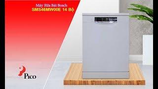 Máy Rửa Bát Bosch SMS46MW00E 14 Bộ- Pico.vn