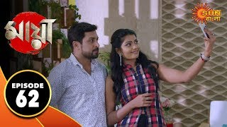 Maya - Episode 62 | 28th Oct 2019 | Sun Bangla TV Serial | Bengali Serial