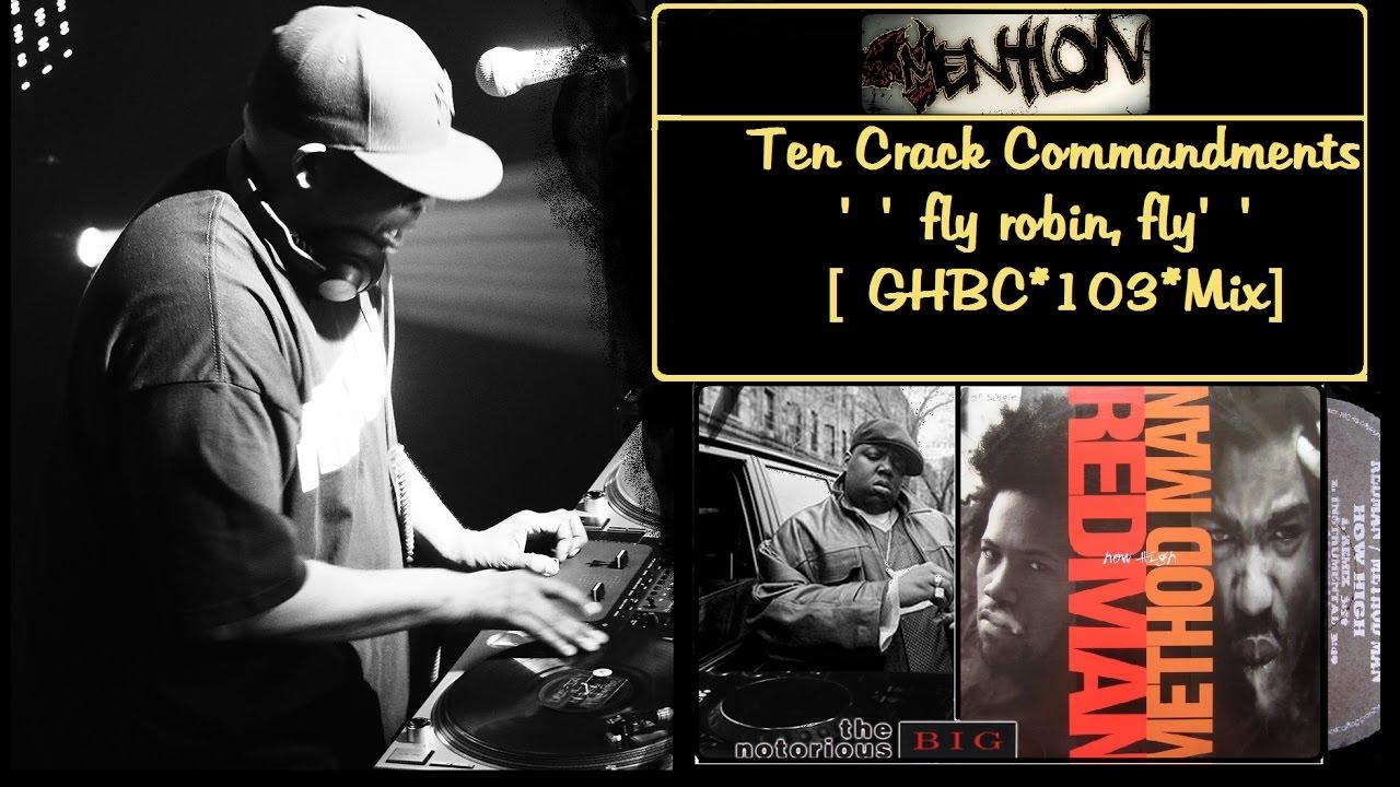 Biggie Smalls with Method Man and Redman - 10 crack commandments (smokin'  buddah ver)