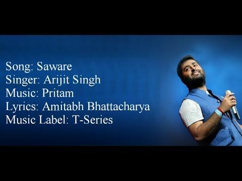 """Saware"" Full Song With Lyrics â–ª Arijit Singh â–ª Pritam â–ª Phantom"