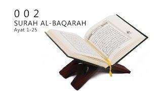 002 : SURAH AL-BAQARAH : AYAT 1-25
