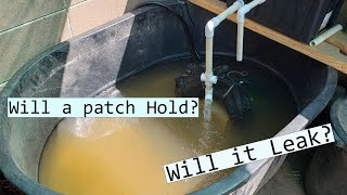 Patching a Stock Tank. Will it hold water??