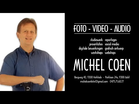 Michel Coen - Foto & video voor privé personen en bedrijven