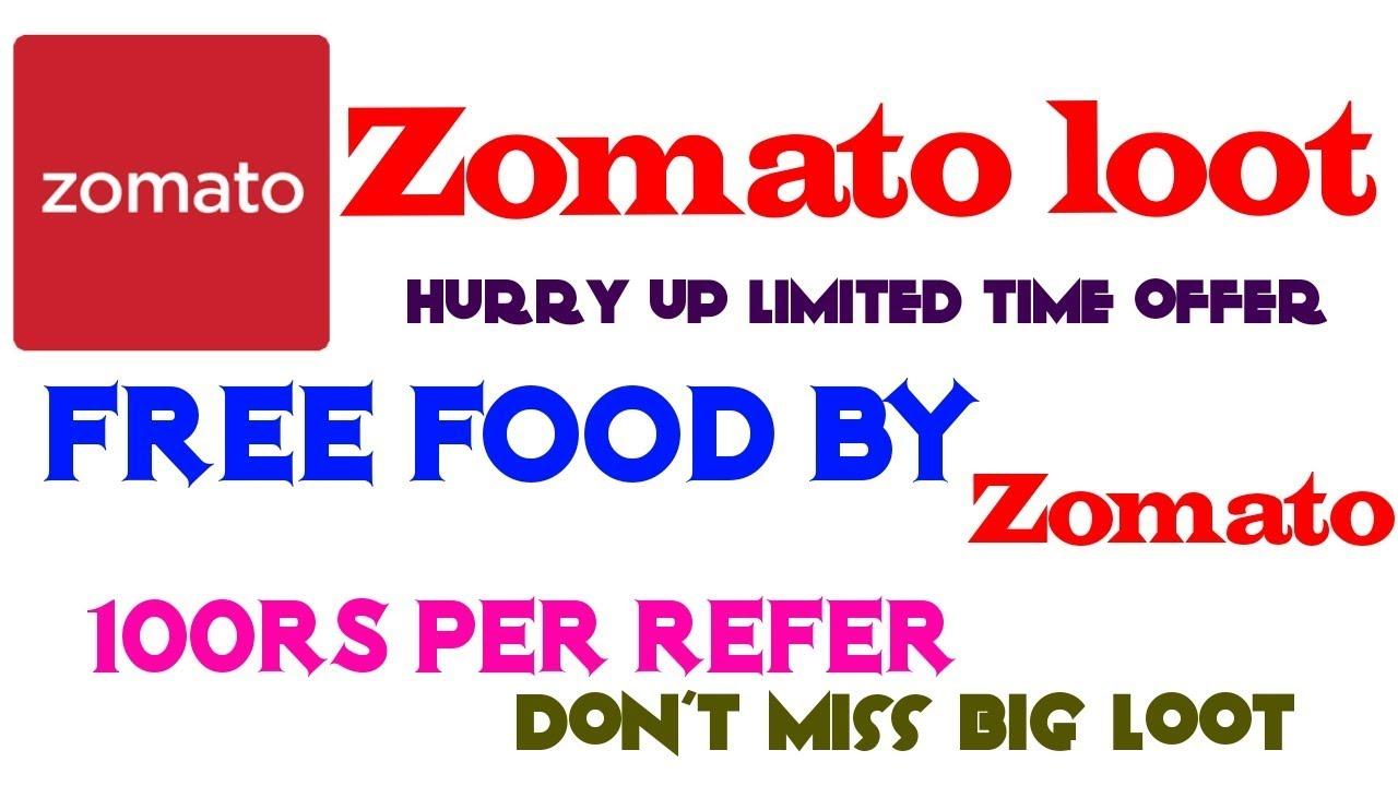 Zomato free food loot 100 rs per refer big loot don39t miss