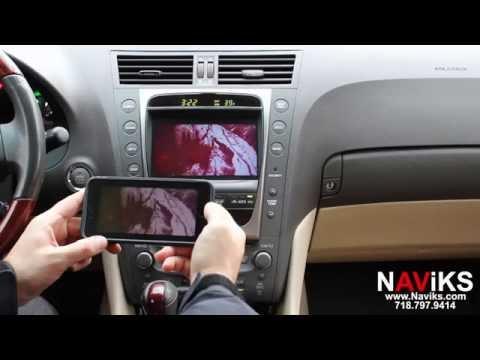 2007 Lexus GS 350 NAViKS Video Integration Interface Add: Smartphone Mirroring
