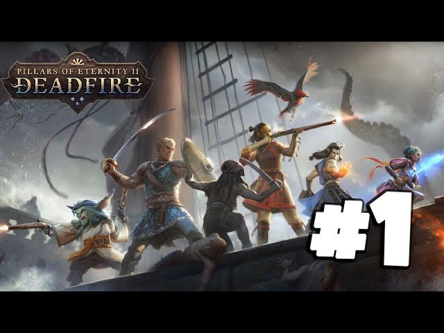 Pillars of Eternity 2: Deadfire #1 - Multiclass Character Creation - Gameplay Walkthrough
