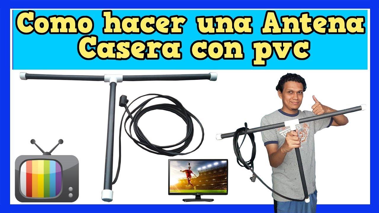 Antena Casera Hdtv Creada Con Tubos Pvc Y Papel Aluminio Muy Fácil De Hacer Tutorial Completo 2017