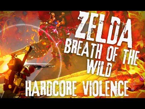 Hardcore Violence: Zelda Breath of the Wild