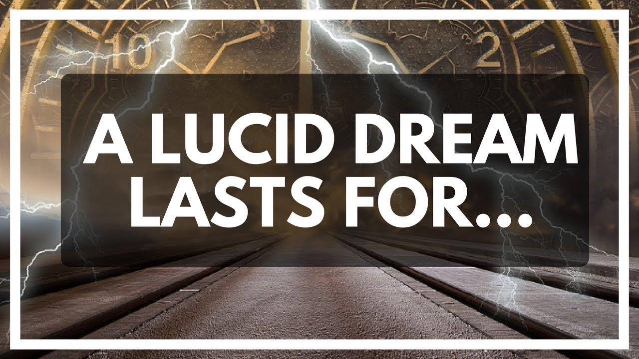 How long does it take to lucid dream